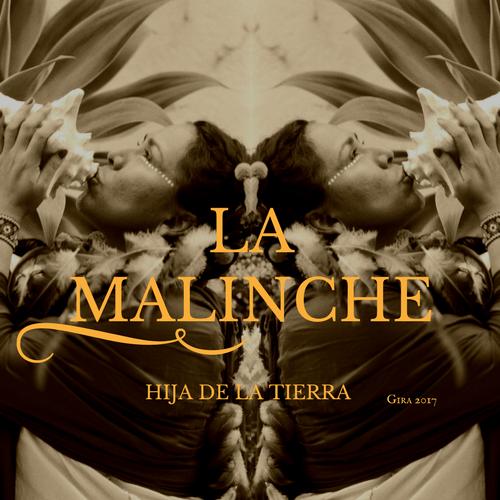 La Malinche Cantante Mexicana - Tour