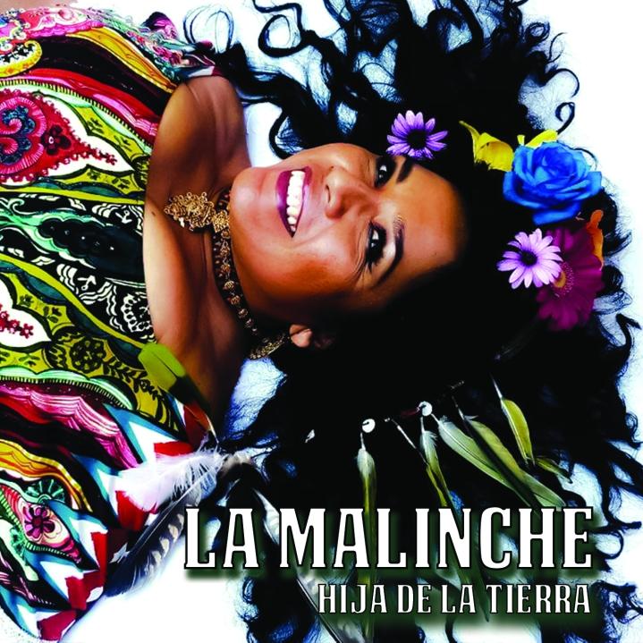 La Malinche Cantante Mexicana - Portada Hija de la Tierra